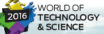 World of Technology and Science 2016