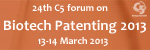 24th C5 forum on Biotech Patenting 2013