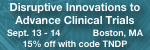 2nd Annual Disruptive Innovations to Advance Clinical Trials for Pharma, Biologics & Devices