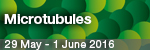 EMBO | EMBL Symposium: Microtubules: From Atoms to Complex Systems