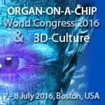 Organ-on-a-Chip World Congress & 3D-Culture 2016