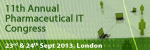 11th Annual Pharmaceutical IT Congress 2013