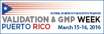 Validation and GMP Week Puerto