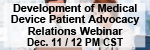 Development of Medical Device Patient Advocacy Relations Webinar