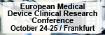 6th Annual European Medical Device Clinical Research Conference