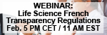 French Transparency Regulations: An Overview for the Life Science Industry Webinar