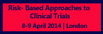 Risk- Based Approaches to Clinical Trials