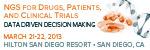NGS for Drugs, Patients and Clinical Trials