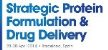 Strategic Protein Formulation & Drug Delivery Forum 2014