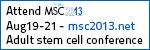 MSC 2013 - Adult Stem Cell Therapy & Regenerative Medicine