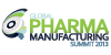 8th Annual Global Pharma Manufacturing Summit 2013