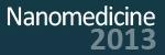 Nanomedicine 2013
